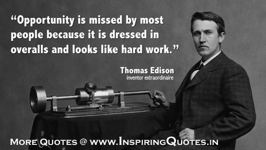 Famous Thomas Edison Quotes, Hard Work Thoughts by Thomas