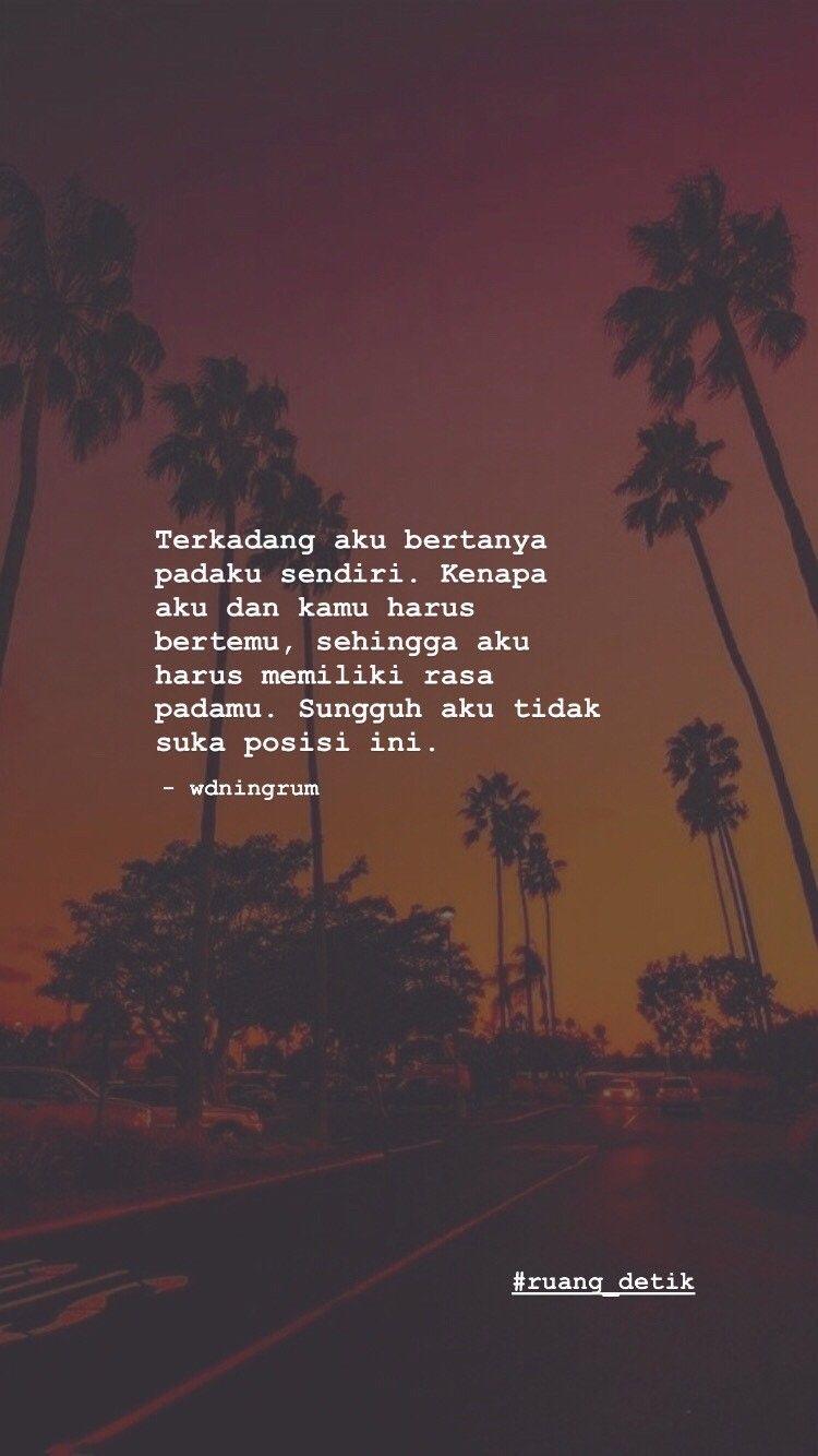 Quotes Ruangdetik Quotesindonesia Katakata Katacewek