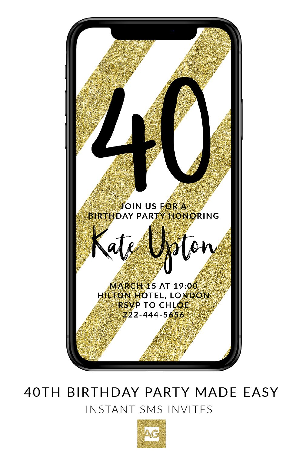 If You Need 40th Birthday Party Invites These SMS Are Perfect Quickly Editable Can Edit The Text Message On Your Phone And