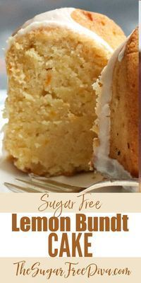 Sugar Free Lemon Bundt Cake #sugarfreedesserts