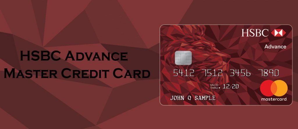 Hsbc Advance Master Credit Card How To Apply Credit Card