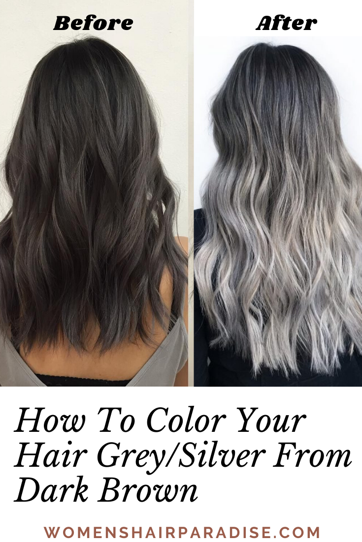 How To Color Your Hair Grey Silver Diy At Home In 2020 Grey Ombre Hair Brown And Silver Hair Grey Hair Color