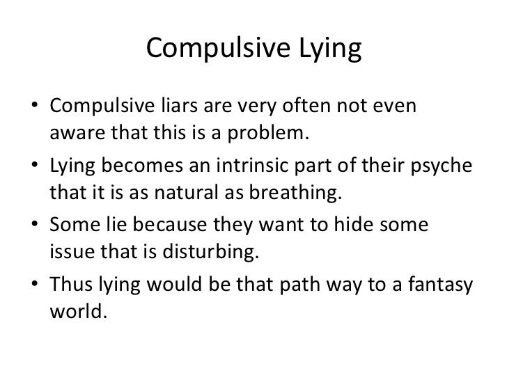 why compulsive liars lie