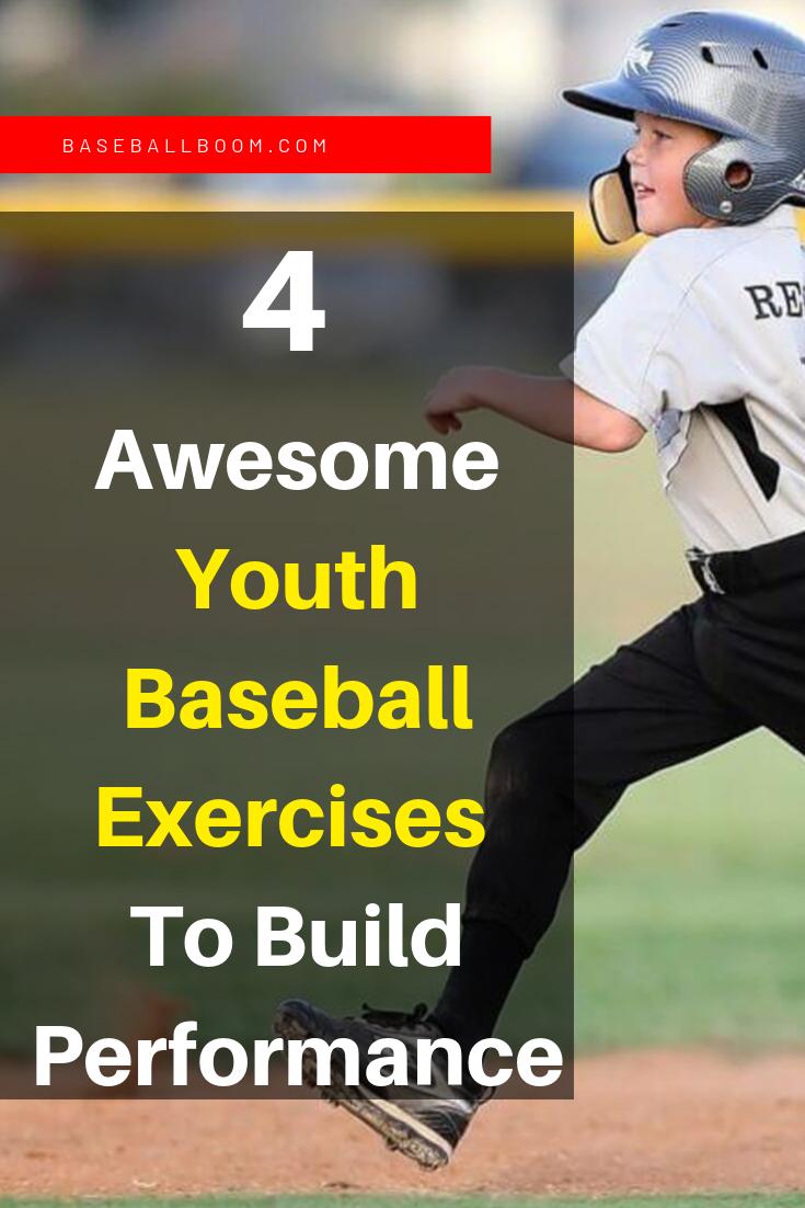 4 Extremely Important Youth Baseball Exercises For Performance Youth Baseball Drills Youth Baseball Exercise