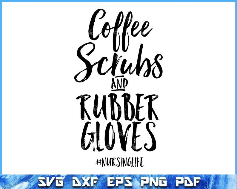 Nurse svg, Nurse svg files, Nursing svg, Coffee svg files