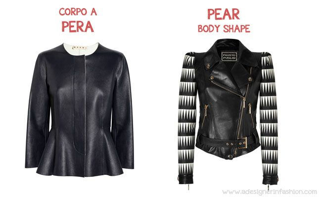 c63e65bcad PEAR SHAPED WOMEN  the right leather jacket. The difference between the  pear and the hourglass is that the first one usually has a small breast so  you can ...