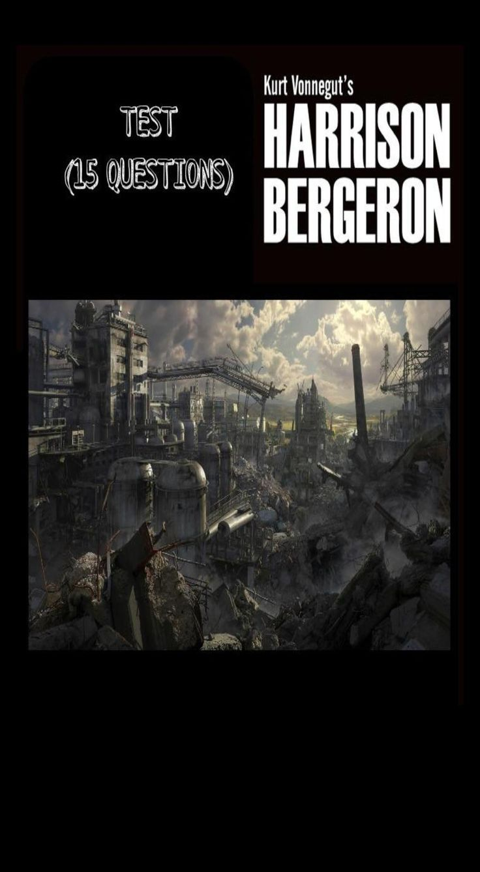 Harrison Bergeron Test  Interactive Notebooks  Pinterest  Test On Harrison Bergeron