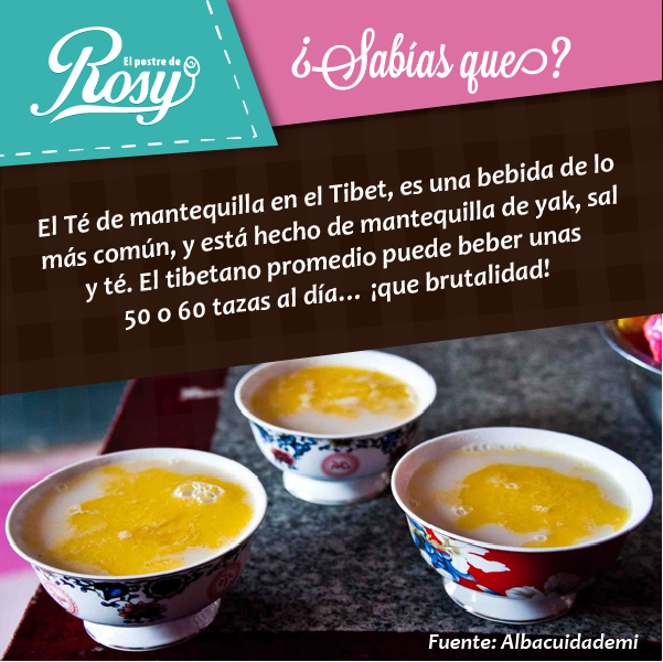 #Tibet y el té de mantequilla  #Gastronomia  #Puebla #postres www.facebook.com/ElPostreDeRosy