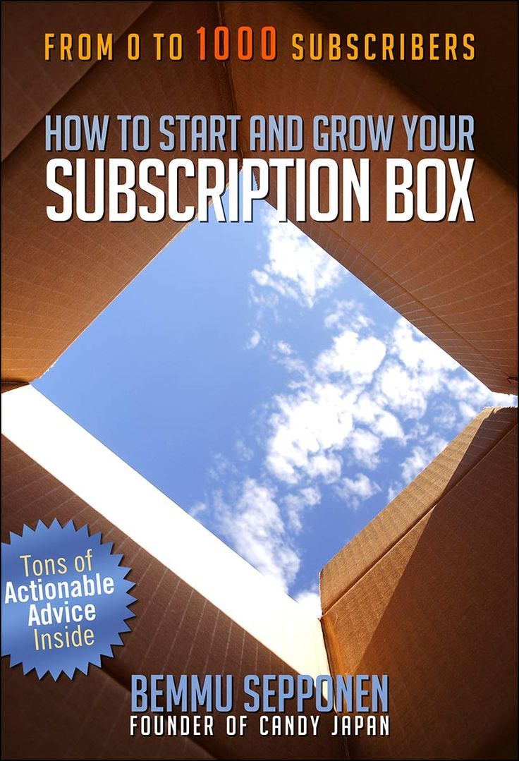 How to Start and Grow Your Subscription Box Subscription