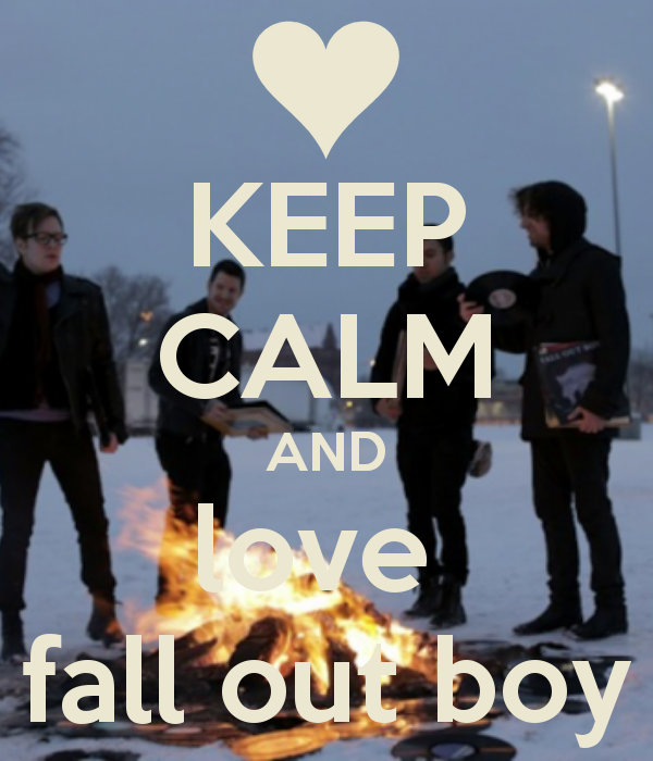 keep calm and love fall out boys - Google Search