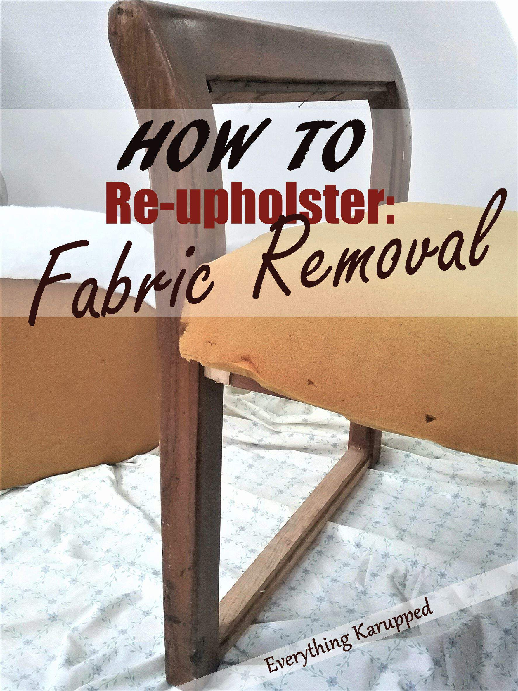 Re-upholstering starts with removing the old fabric.  I document the whole process with pics so you can see how easy it all is. #decorating #homedecor #upholstery | Everything Karupped