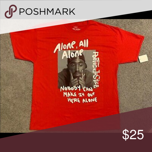 Poetic Justice All Alone Tupac T Shirt Brand New Tops Tees Short Sleeve Tupac T Shirt T Shirt Poetic Justice