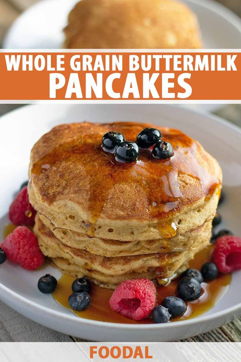 Whole Grain Buttermilk Pancakes Recipe With Images Tasty Pancakes