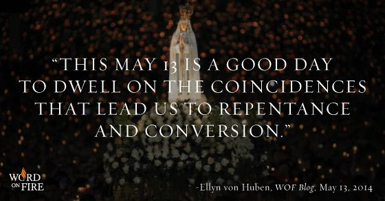 Fr  Robert Barron's Word On Fire - Our Lady of Fatima and