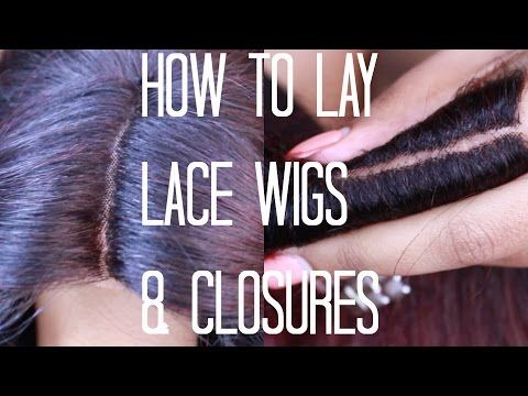 How to Lay Lace Wigs & Closures   Beginngers Video *Detailed - YouTube