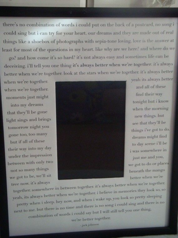 b16ed59f4c7 Make a picture frame with your wedding lyrics surrounding your wedding  picture. Our s would be  I ve been awaiting for you And you ve been  awaiting for me ...