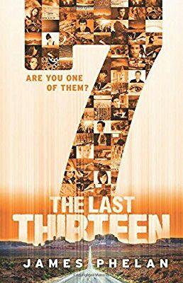 """The Last Thirteen: 7""  ***  James Phelan  (2014)"