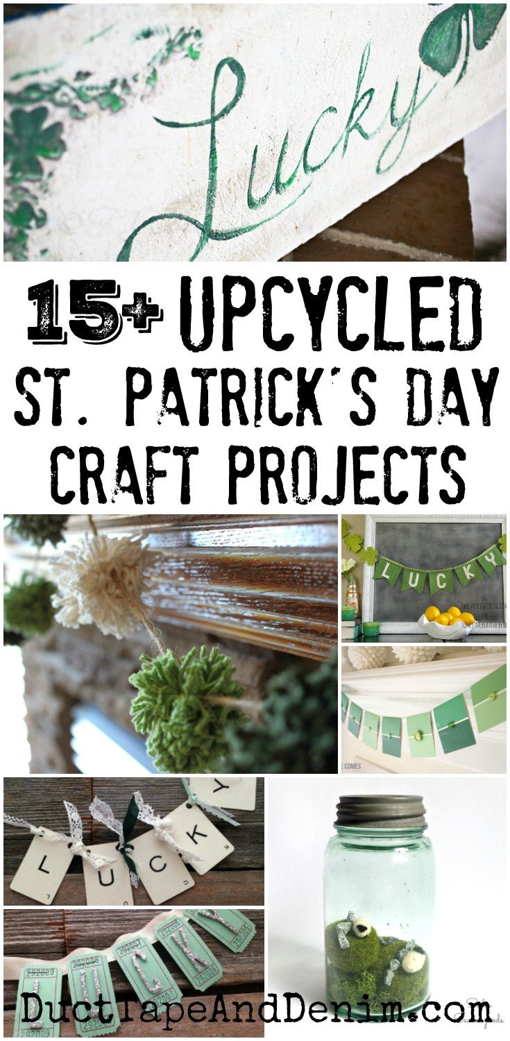 15  upcycled St. Patrick's Day DIY craft projects. More holiday ideas on DuctTapeAndDenim.com