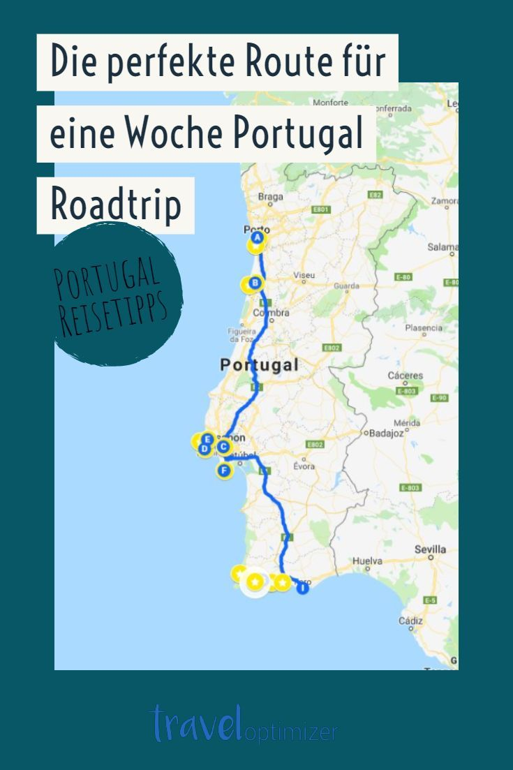 Portugal Roadtrip Route Fur 1 Woche Rundreise Tipps Kosten Podcast Reisetipps Portugal Reisen Reisefuhrer Portugal