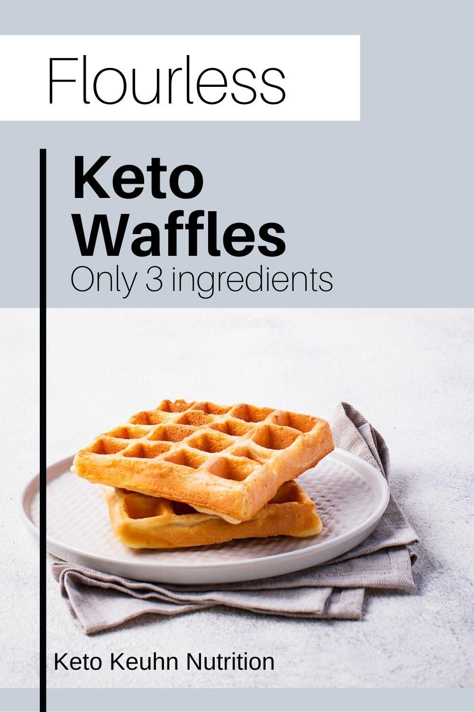3 ingredient flourless keto waffles in 2020 keto waffle