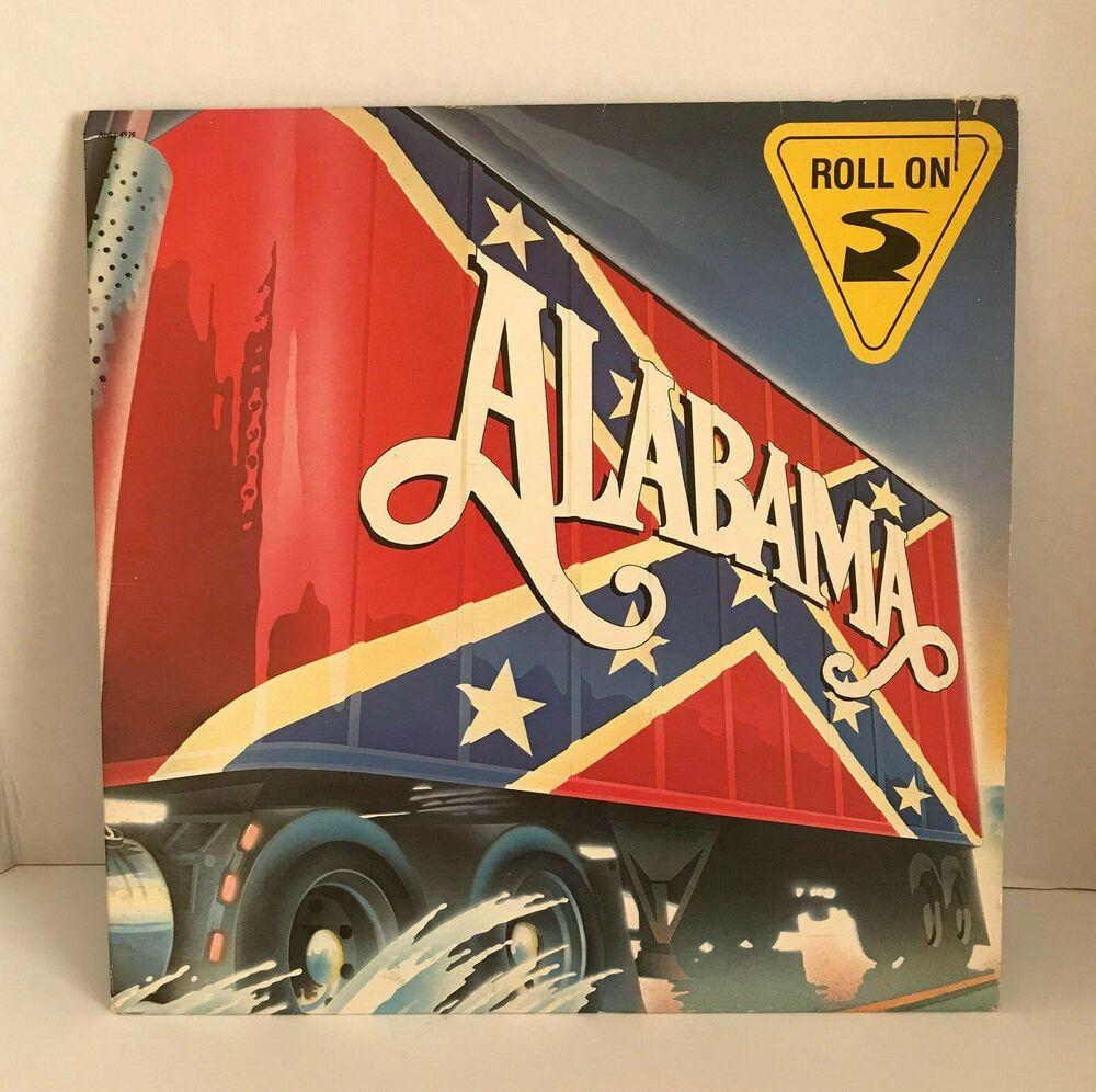 Alabama Roll On Lp Vinyl Album Record Vintage 1984 Lp Vinyl