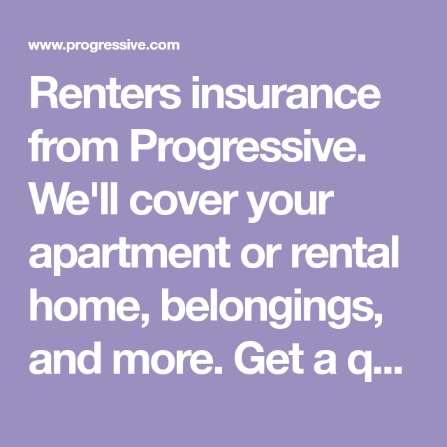Renters Insurance From Progressive We Ll Cover Your Apartment Or