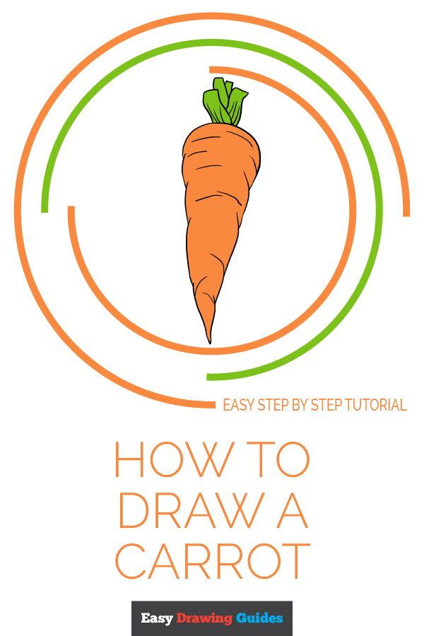 How To Draw A Carrot Crafts Drawings Drawing Tutorials For Kids