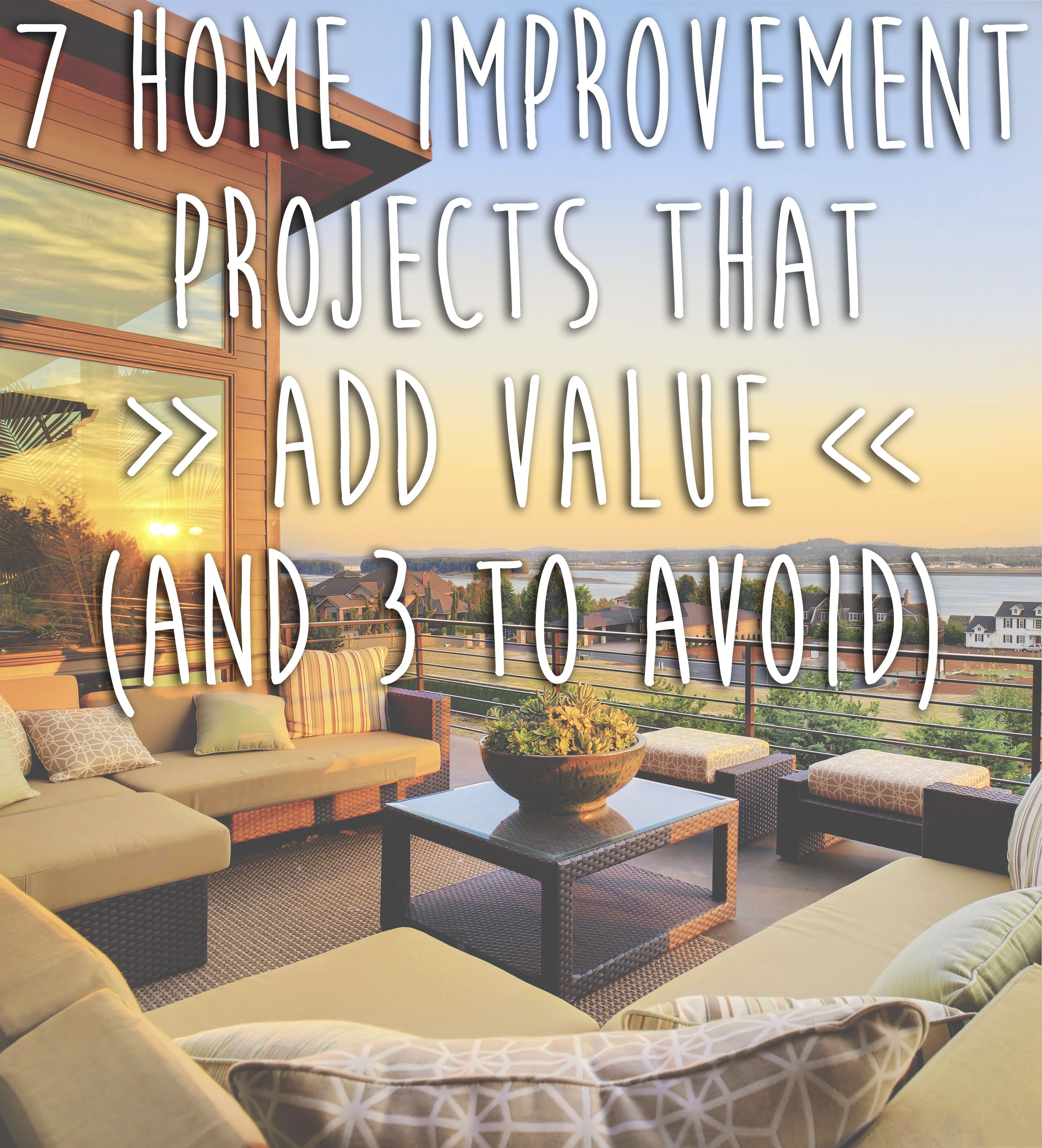 When It Comes To Increasing The Value Of Your Home  Not