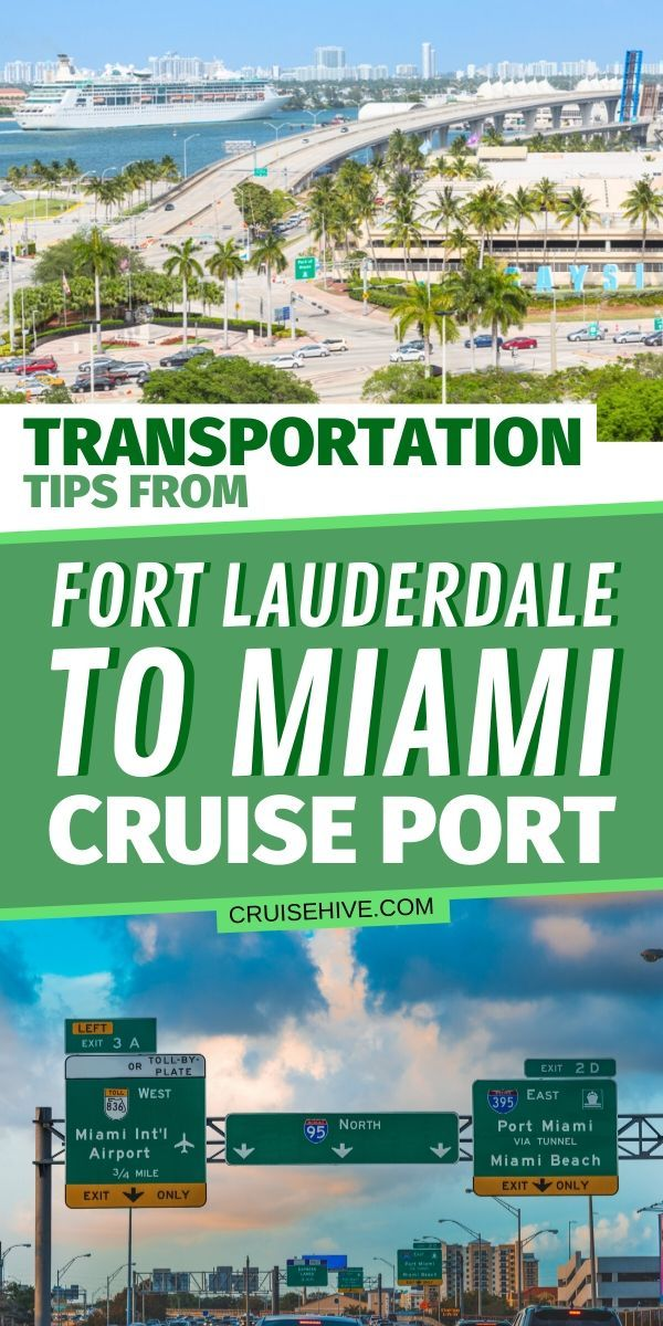 Transportation Tips From Fort Lauderdale To Miami Cruise