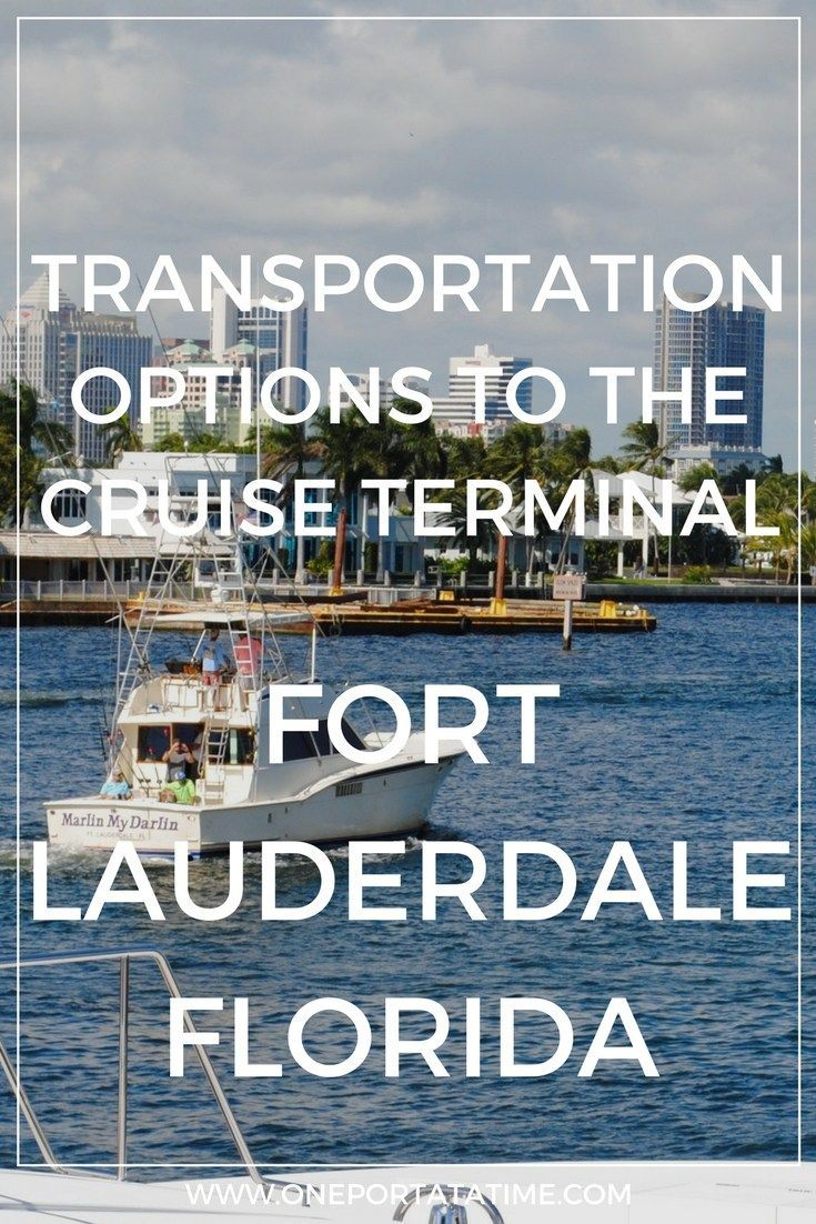 How To Get To Fort Lauderdale Cruise Port