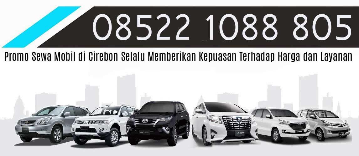 Sewa Mobil Di Cirebon Mobil Penyewaan Pelayan