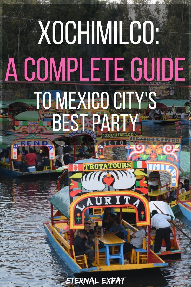Xochimilco Mexico City 2019 UPDATE: The Complete Guide