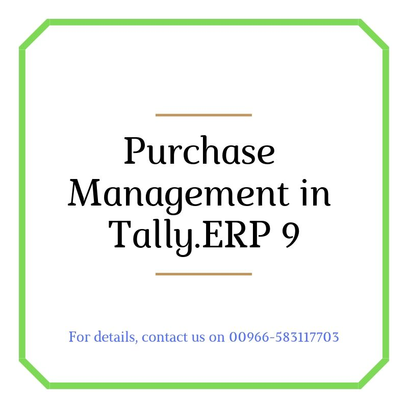 With Tally Erp 9 You Can Manage Your Purchases Efficiently By