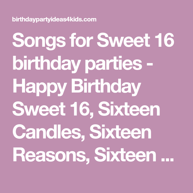 Songs For Sweet 16 Birthday Parties