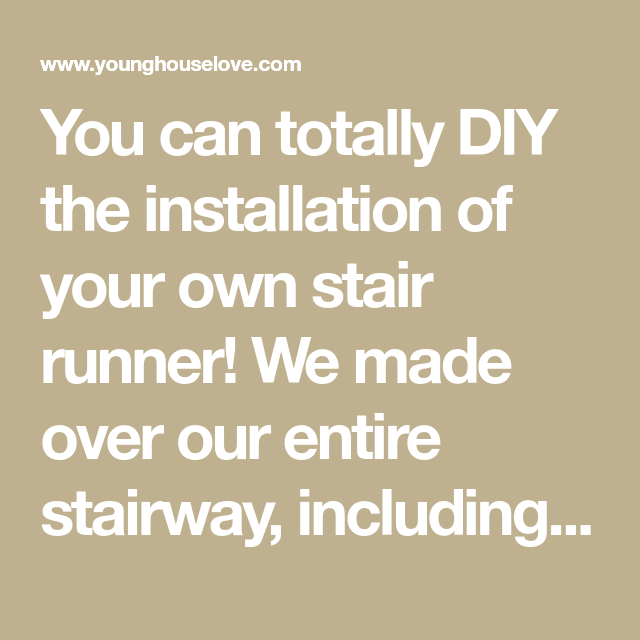 How To Install A Stair Runner Yourself