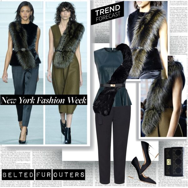 """""""NYFW Fall 2015 Trend Belted Fur Outers"""" by stylepersonal ❤ liked on Polyvore"""