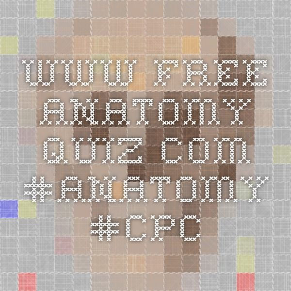 Free Anatomy Quiz Anatomy Cpc Coding Craziness