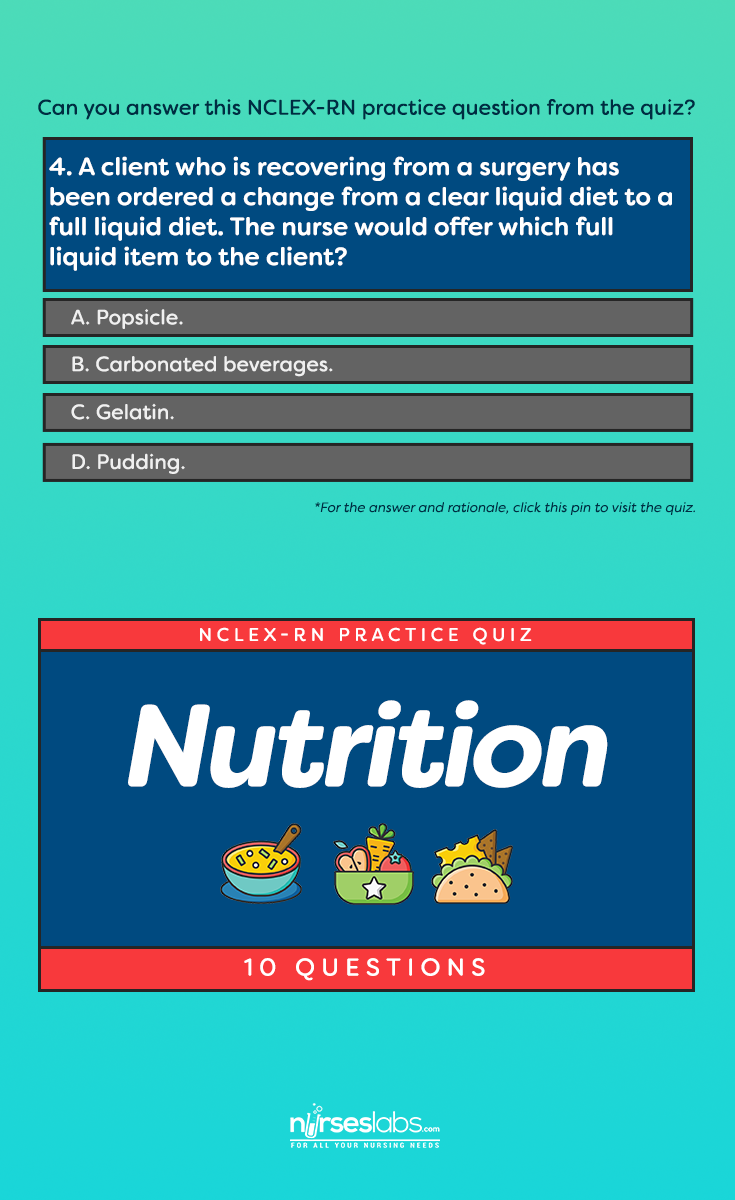 Nutrition NCLEX Practice Quiz (10 items) For the answers and rationale,  visit: