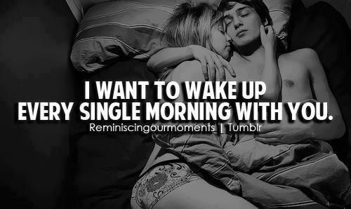 I Wanna Wake Up In Ur Arms 3 Good Morning Love Morning Love Things I Want