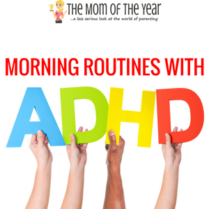 Nailing the Morning Routine for Kids with ADHD #morningroutine