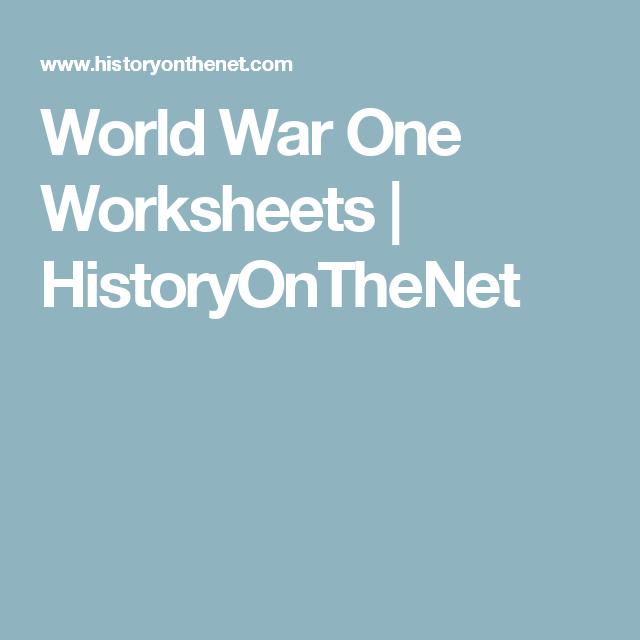 World War One Worksheets Historyonthenet History Pinterest