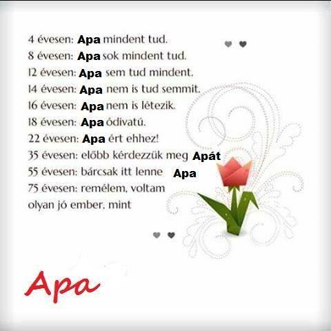 apák napi versek idézetek Sign in | Apa, Hungarian quotes, Life quotes