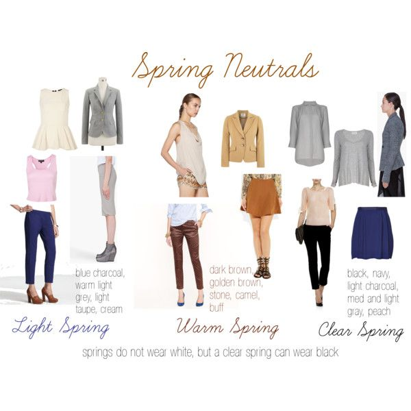 Spring Neutrals Light Spring Warm Spring Colors Clear Spring
