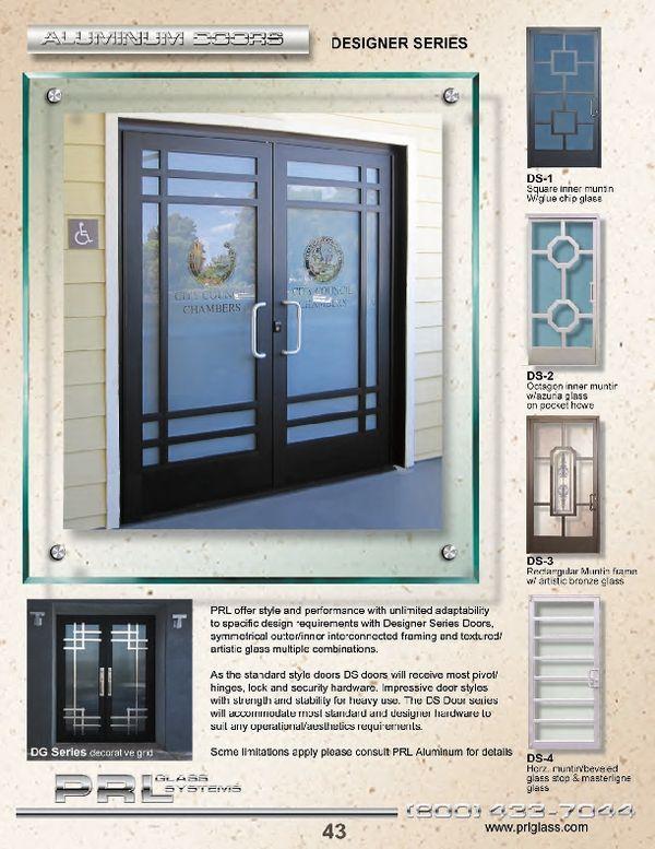 Complete Entrance Systems And Custom Aluminum Doors Prl Is A Custom Aluminum Entrance Door Manufacturer We Offer From Aluminium Doors Door Design Custom Door