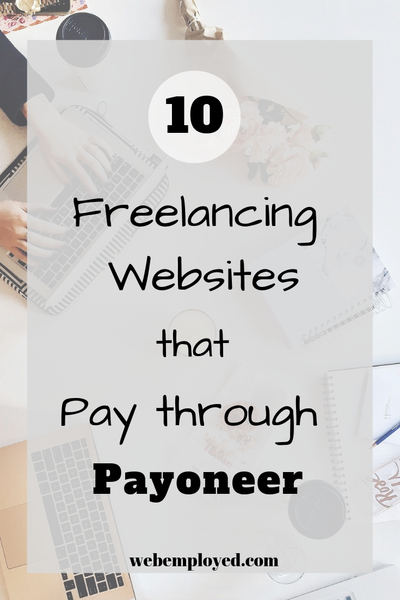10 Freelancing Websites That Pay Through Payoneer Freelancer Website Freelancing Jobs Student Jobs