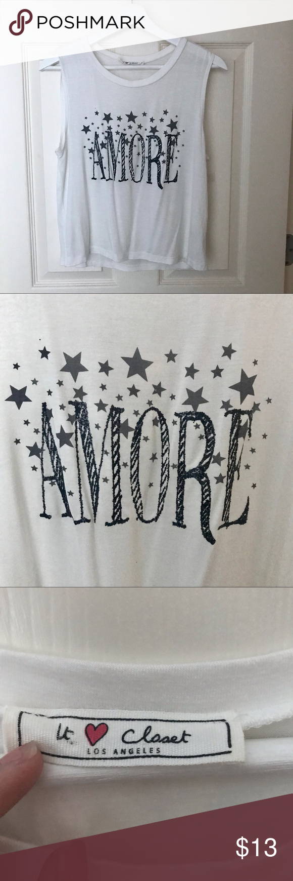 It ❤️ Closet Amore Sleeveless Top Adorable white sleeveless top!  •Sparkly black lettering •Great condition with very minimal signs of use. No flaws noted •Slightly sheer, as it is white. See image with hand behind fabric •Care instructions say hand wash but I've had no trouble with machine washing It Closet Tops Tank Tops