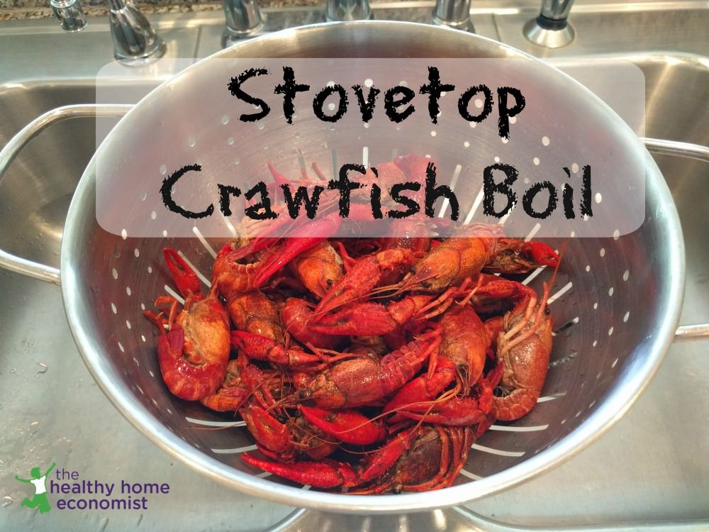 How To Boil Crawfish On The Stovetop Healthy Home Economist Recipe How To Cook Crawfish Crawfish Boil Recipe Crawfish Boil