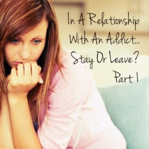 In a relationship with an addict