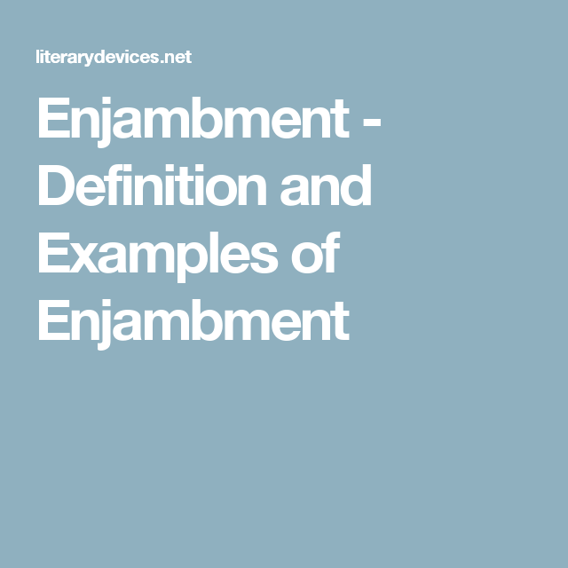 Enjambment Definition And Examples Of Enjambment Poetry