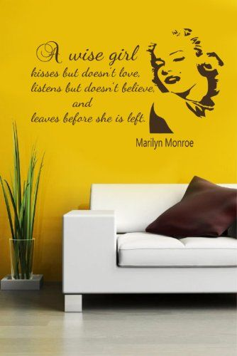 Housewares Vinyl Decal Marilyn Monroe Quote About Wise Girl Home ...
